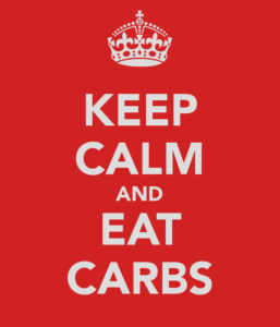 Keep Calm and Eat Carbs