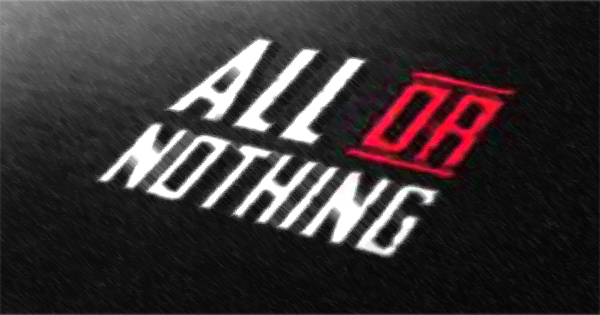 All or Nothing Thinking
